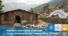 Analyse et cartographie automatisés en cas de catastrophe (ADAM)