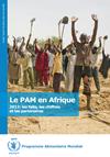 Le PAM en Afrique 2012: les faits, les chiffres et les partenaires