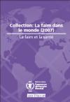 Rapport: La faim dans le monde 2007
